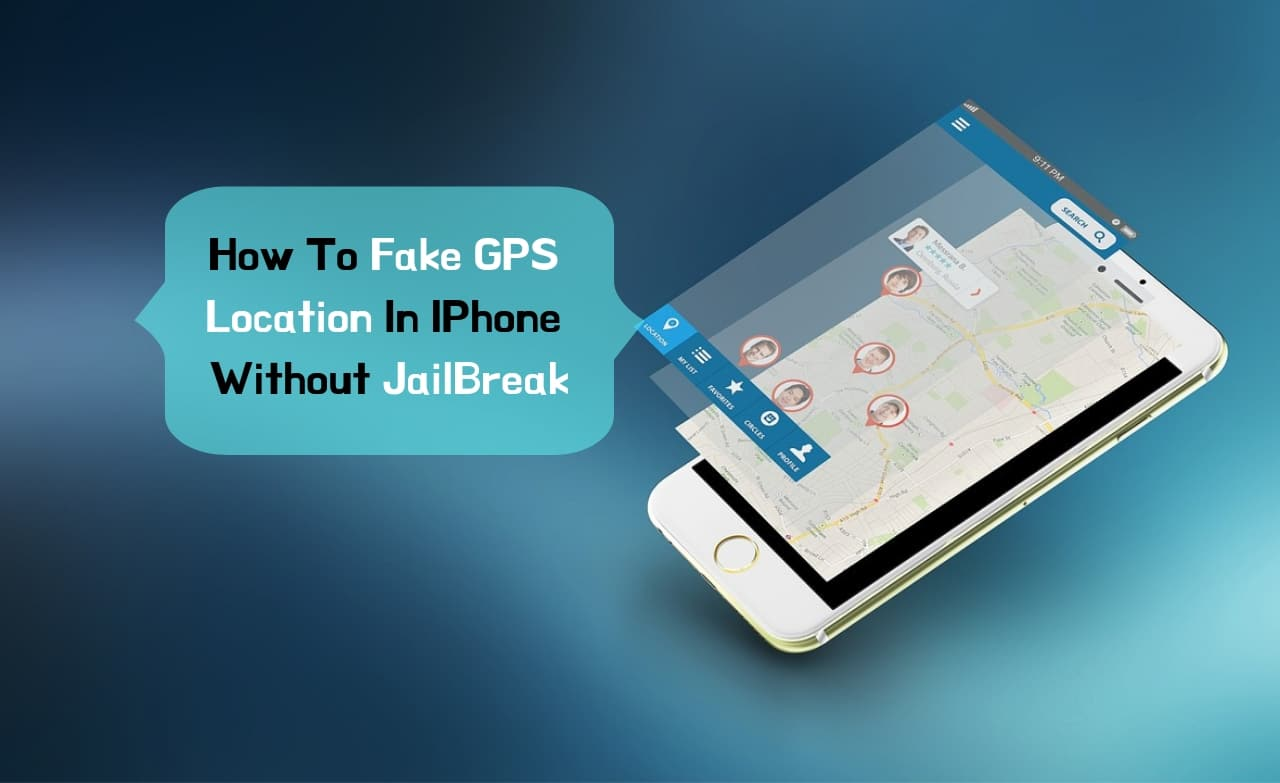 How to change your location on iphone without jailbreak